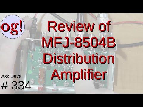 Review of MFJ-8504B RF Receiver Distribution Amplifier (#334)