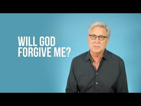 Will God Forgive Me?