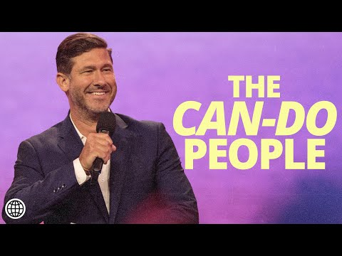 The Can-Do People  Nathanael Wood  Hillsong Church Online
