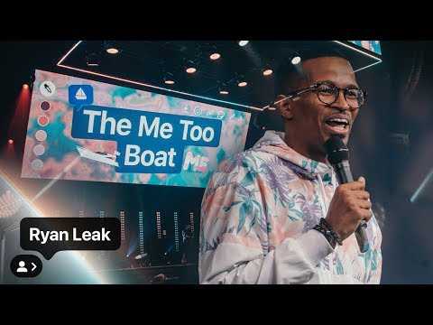 The Me Too Boat  Ryan Leak  YTHX 2019  Elevation Youth