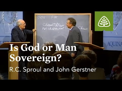 Is God or Man Sovereign?: Silencing the Devil with R.C. Sproul and John Gerstner