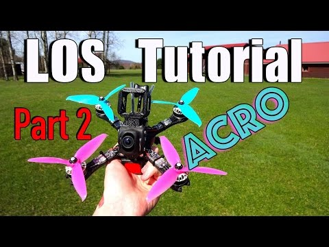 How to fly Line Of Sight : Acro Tutorial Part 2 - UC2c9N7iDxa-4D-b9T7avd7g