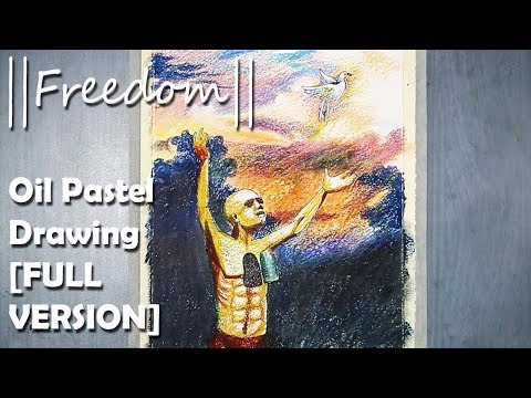 || FREEDOM || Independence Day special Oil Pastel Creative Drawing : FULL VERSION