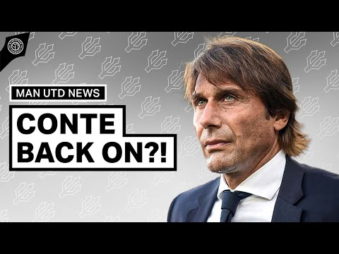 """Antonio Conte To Manchester United, BACK ON""""! 