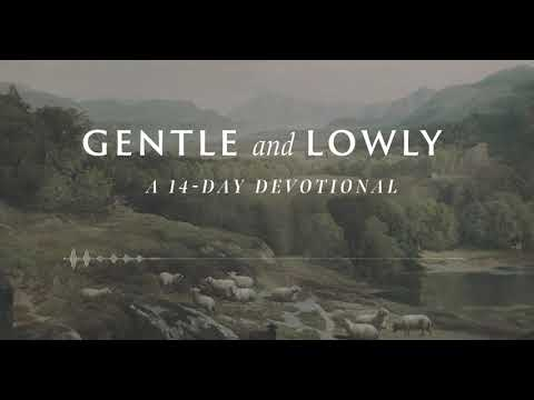 Day 12: Merciful and Gracious (Gentle and Lowly: A 14-Day Devotional)