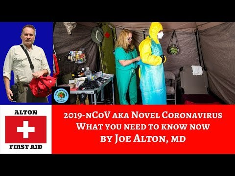 Coronavirus 2019-nCoV: What You Really Need to Know, By Dr. Alton