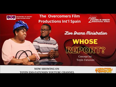 Whose Report? - Live Drama