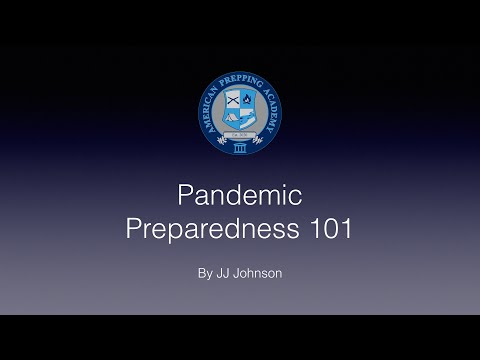 Pandemic Preparedness 101