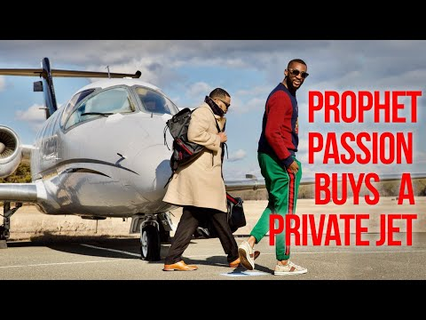 Prophet Passion Buys A Private Jet!