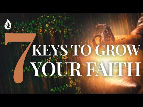 7 Keys to Growing Your Faith  SoCal Outpouring (Replay)