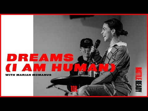 DREAMS (I AM HUMAN)  Battle Ready - S02E05 with Mariah McManus