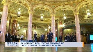 Un nou DVD realizat de TRINITAS TV a fost lansat la Ateneul Roman