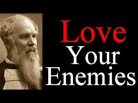 Love for Enemies - Bishop J. C. Ryle Audio Sermons