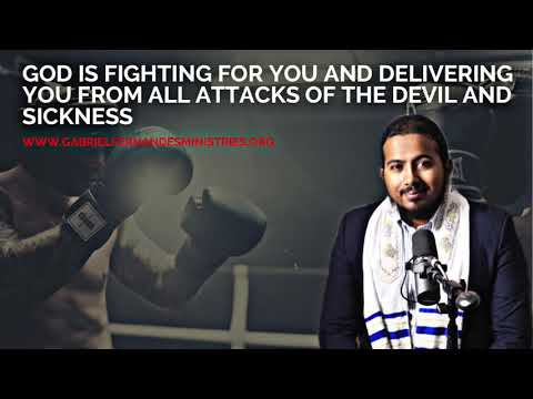 GOD IS FIGHTING FOR YOU, DELIVERING YOU FROM ALL ATTACKS & SICKNESS, POWERFUL MESSAGE AND PRAYER