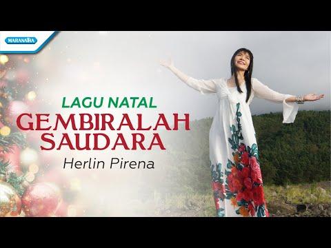 Herlin Pirena - Gembiralah Saudara (With Lyric)