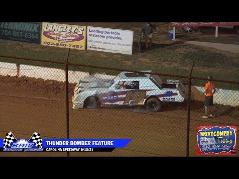 Thunder Bomber Feature - Carolina Speedway 9/18/21 - dirt track racing video image