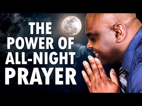 The POWER of ALL-NIGHT Prayer - Morning Prayer