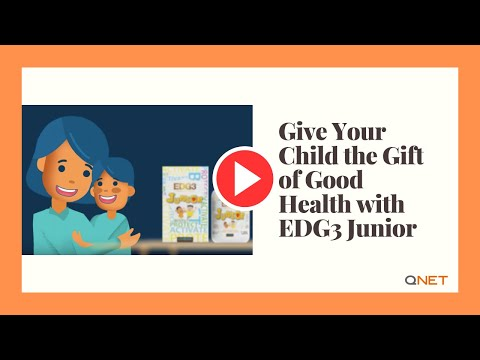 QNET Products | Give Your Child the Gift of Good Health with EDG3 Junior