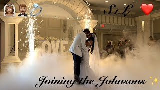 JOINING THE JOHNSONS 💍 | WEDDING RECEPTION
