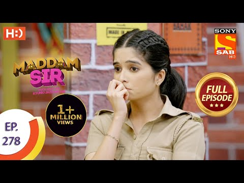 Maddam sir - Ep 278 - Full Episode - 19th August, 2021