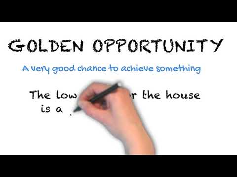 Golden Opportunity - English Idioms
