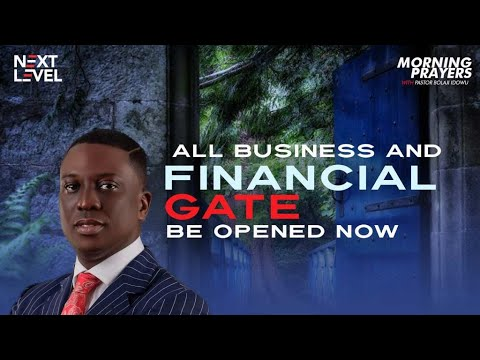 Next Level Prayers  All Business And Financial Gate  Pst Bolaji Idowu  26th August 2021