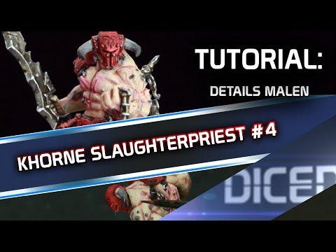 Tutorial: How to Paint Khorne Slaughterpriest #4 | Details malen | Warhammer | DICED