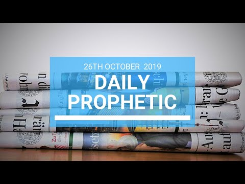 Daily Prophetic 26 October 2019 Word 1