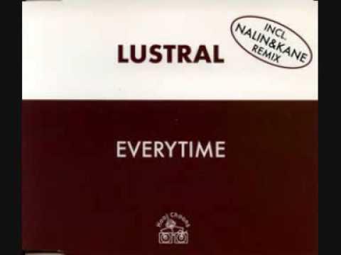 Lustral - Everytime (Nalin & Kane Remix) [1997] - UCHMYjCaHWt-StBEn_moezcQ