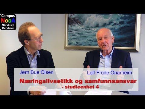 Studieenhet 4 - Etikk i praksis. Med Jørn Bue Olsen og Leif Frode Onarheim
