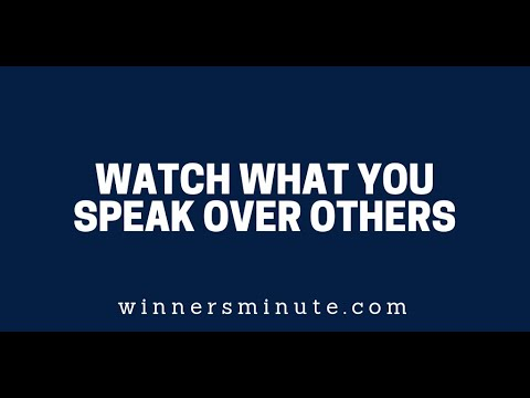 Watch What You Speak Over Others  The Winner's Minute With Mac Hammond