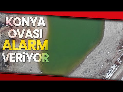 Konya Ovası'nda Su Yetersizliği Tehlike Sinyalleri Veriyor