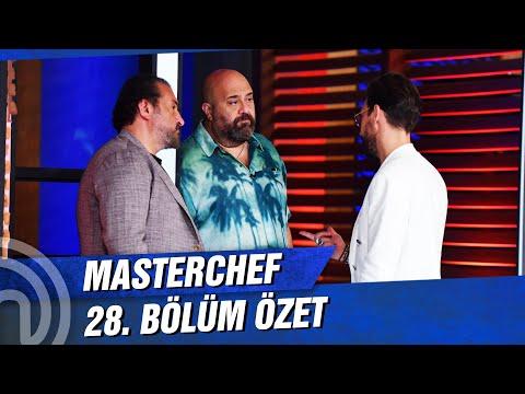 MasterChef Türkiye 28. Bölüm Özeti | ANA KADRO ŞEKİLLENİYOR