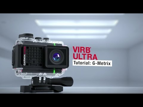 VIRB® Ultra 30 -  Tutorial G-Metrix