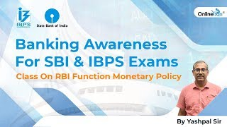 Banking Awareness For SBI & IBPS Exams Class On RBI Function Monetary Policy