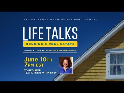 Life Talks: Housing & Real Estate