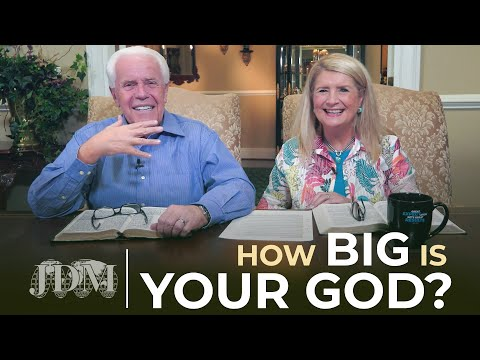 How Big Is Your God?   Jesse & Cathy Duplantis