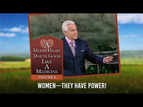 Merry Heart:  WomenThey Have Power!
