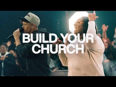 Build Your Church  Elevation Worship & Maverick City