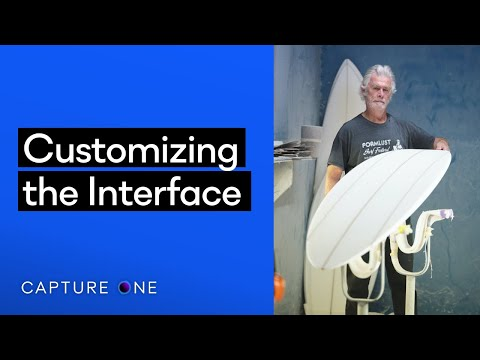 Capture One 21 Tutorials | Customizing the Interface