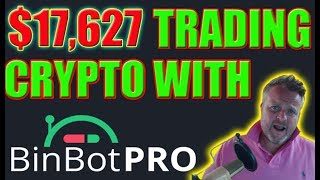 $17,627 Trading with BinBot Pro! The Higher The Balance the Bigger Returns$$$$$