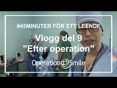 VLOGG - #45minuter för ett leende (Del 9: Efter operation)