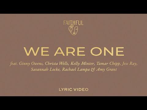 We Are One (Lyric)  FAITHFUL