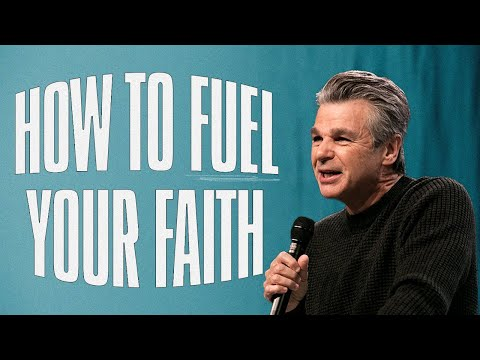 How To Fuel Your Faith  Pastor Jentezen Franklin