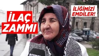 İLAÇ ZAMMI (Sokak Röportajı-İnternethaber)