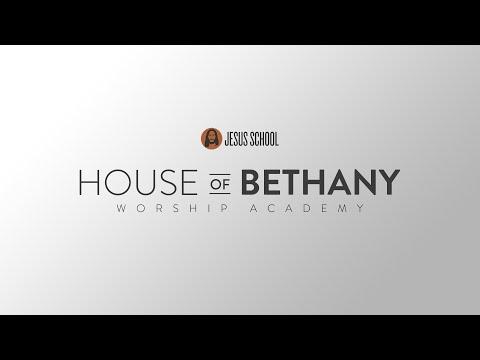 House of Bethany - Worship Academy