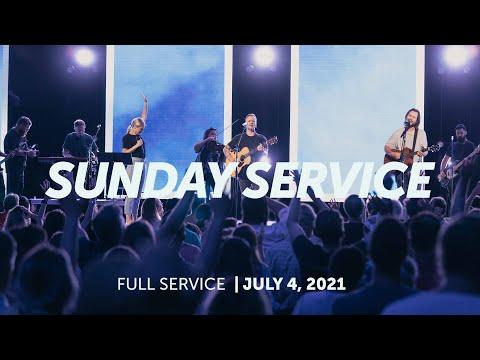July 4, 2021  Sunday Service  Bethel Church