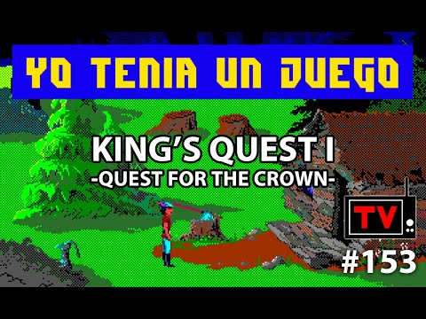Yo Tenía Un Juego TV #153 - King's Quest I - Quest For The Crown SCI (MS-Dos) + Preview Danterrifik