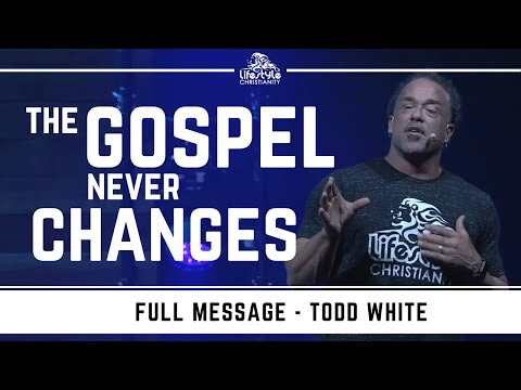 Todd White - The Gospel Never Changes