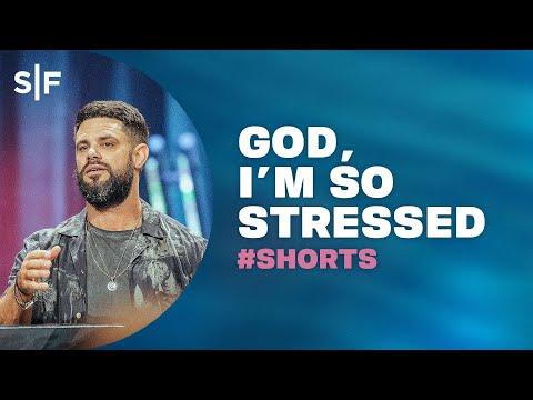 God, I'm So Stressed #Shorts  Steven Furtick